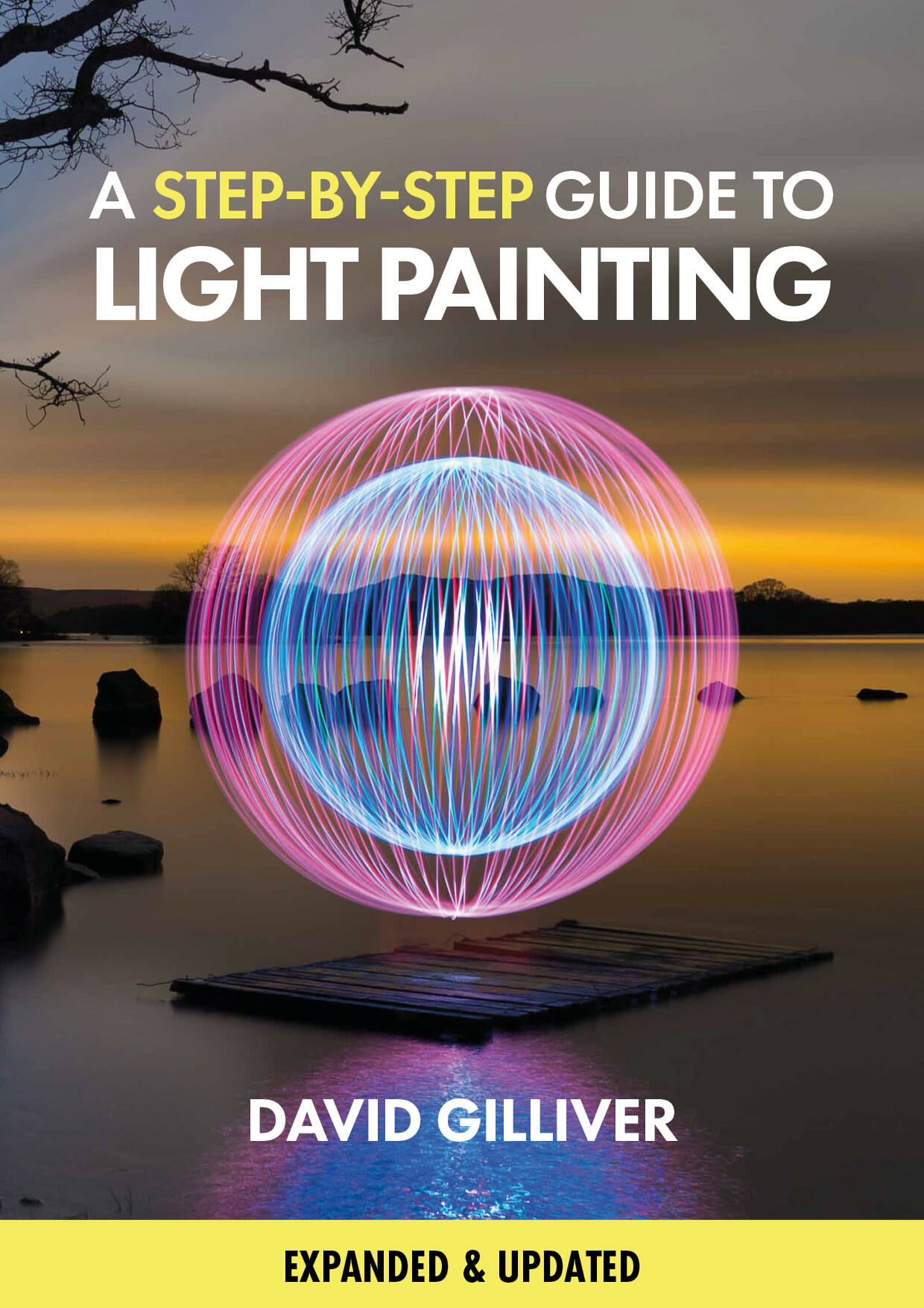 Cover for A Step-by-Step Guide to Light Painting